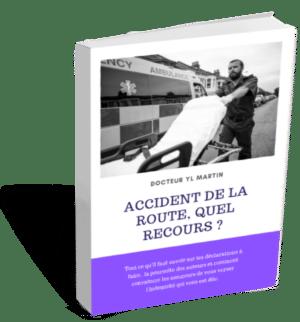 Accident de la route, quel recours ? medecin de recours, expert medical, aide aux victimes, docditoo, accident medical, erreur medical recours, faute medicale